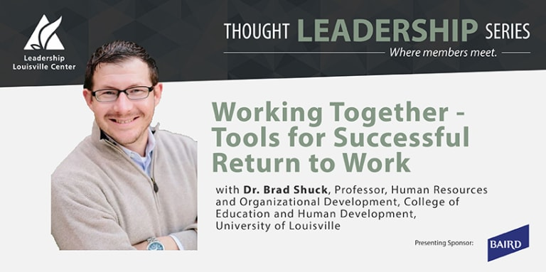 2021-09-29: Thought Leadership Series - Dr. Brad Shuck, University of Louisville